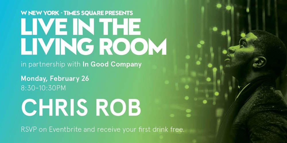 Chris Rob / Live in the Living Room Tickets, Mon, Feb 26, 2018 at ...