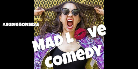 Mad Love Stand Up Comedy Show tickets