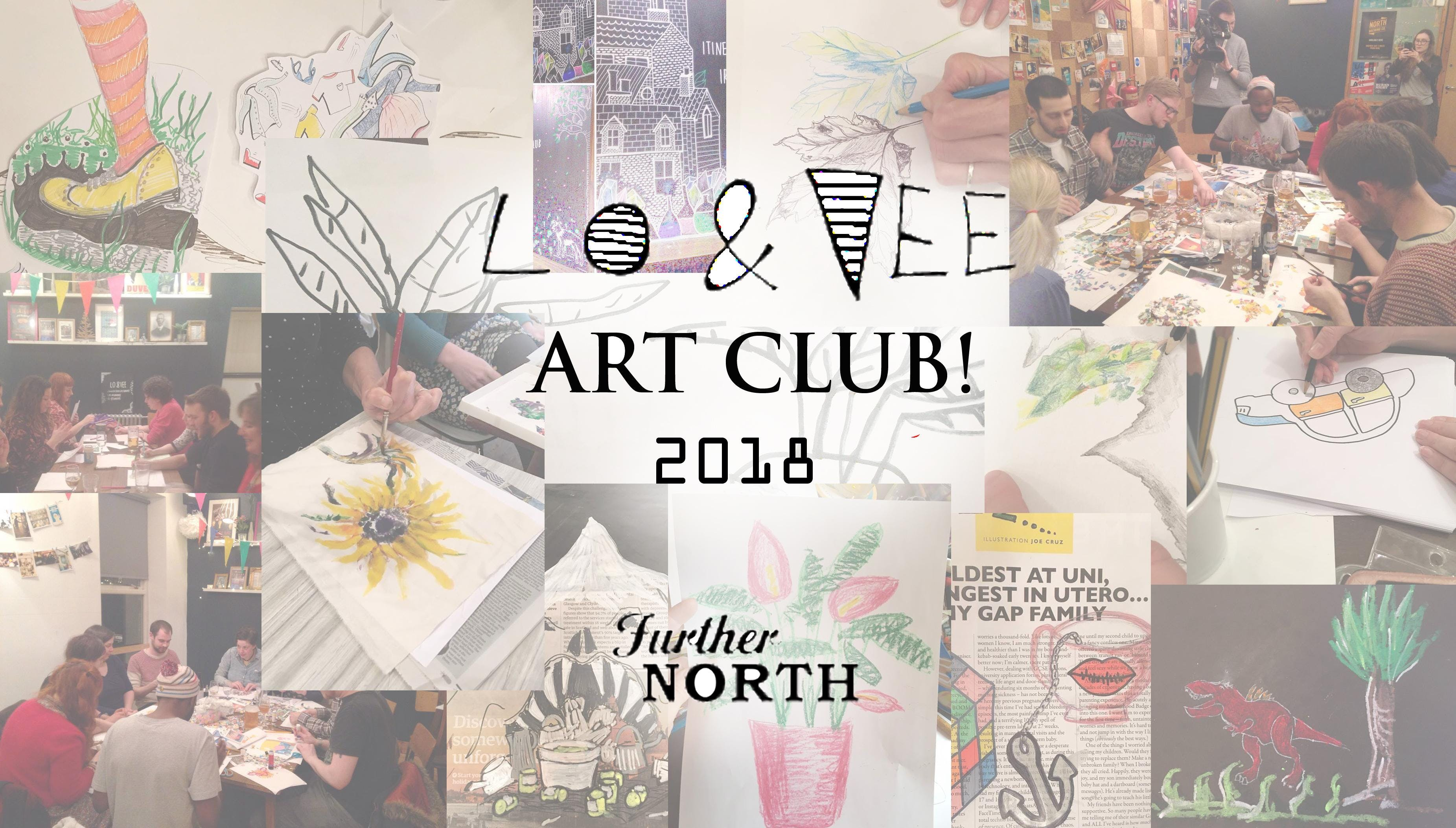 ART CLUB! Workshop By Lo & Vee - (£10 payment
