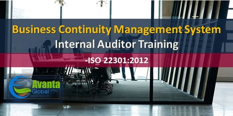 ISO 22301:2012 Business Continuity Management System Internal Auditor Course tickets
