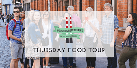 Delicious Dublin Food Tour (Thursdays) tickets