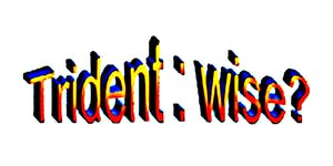 Trident : wise ?