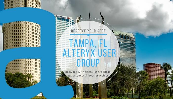 Tampa Alteryx User Group Q1 2018 Meeting