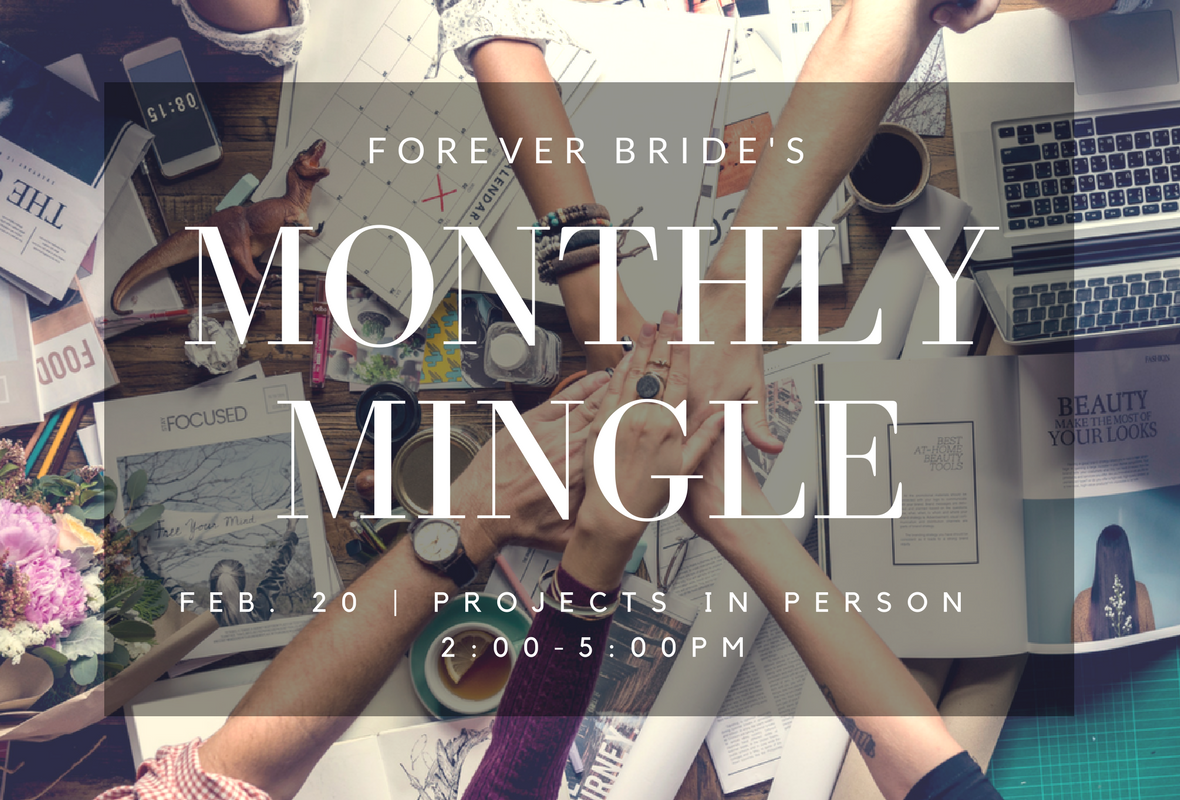 Forever Bride's Monthly Mingle