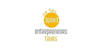 Apéro Entrepreneurs - Tours