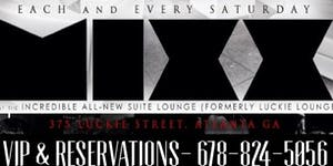 Atl's #1 Rated SATURDAY @ Suite Lounge - SHOW...