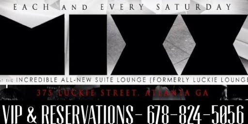 Atl's #1 Rated SATURDAY @ Suite Lounge- SHOW CONFIRMATION ON PHONE *Southside Ken*