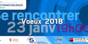 Voeux 2018 - CCI FRANCE BELGIQUE - Wallonie - Palais...