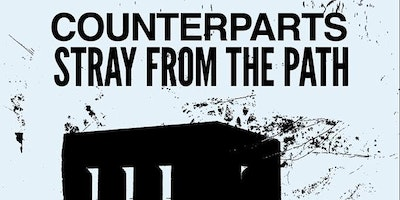 STRAY FROM THE PATH + COUNTERPARTS