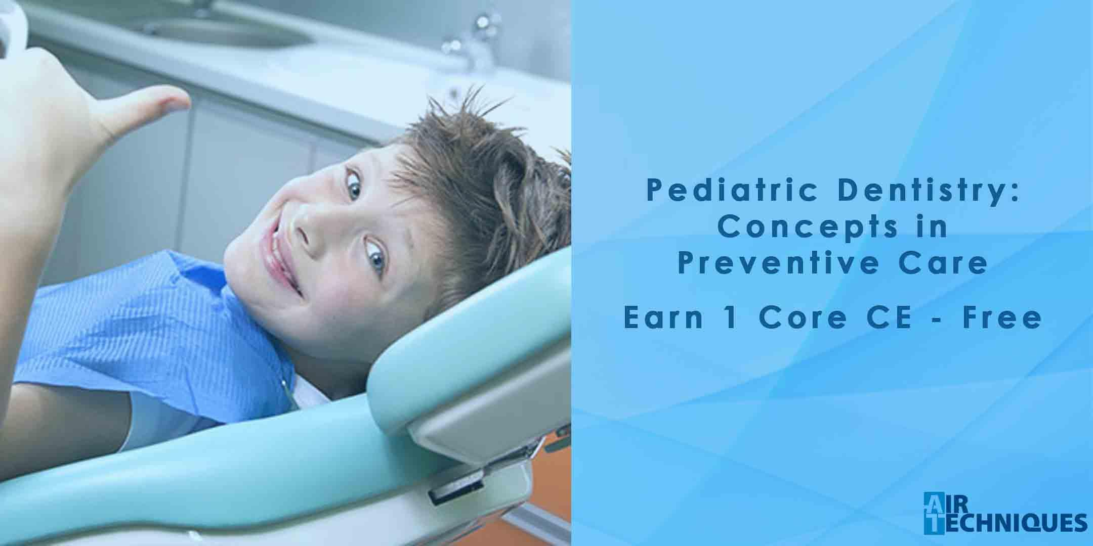 Practicing Ideal Pediatric Dentistry: Concept