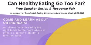 FREE Public Event: Orthorexia - Can Healthy Eating Go...