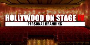 HOLLYWOOD ON STAGE IV - Wie du zur Marke wirst und...