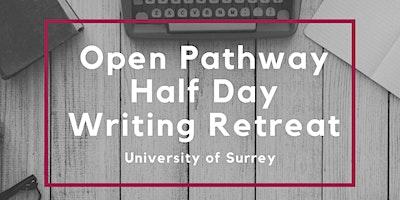 SET Framework Open Pathway Half Day Writing Retrea