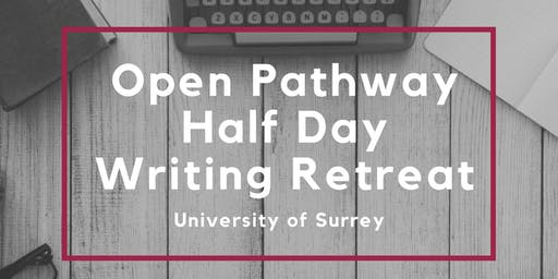 SET Framework Open Pathway Half Day Writing Retreats - various dates