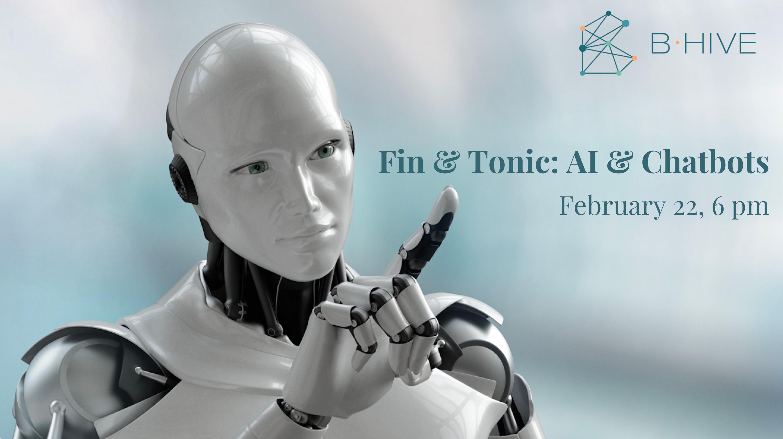 Fin & Tonic: AI & Chatbots
