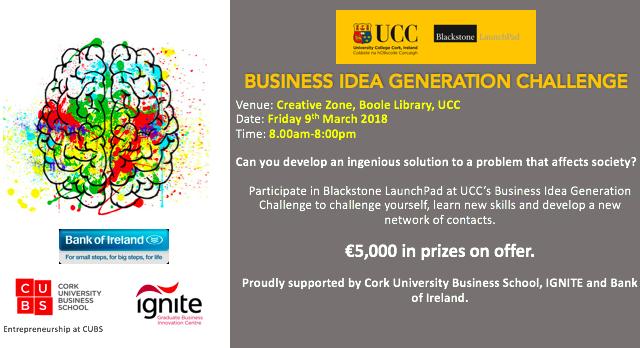 Blackstone LaunchPad at UCC Business Idea Generation   9 MAR 18