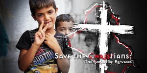 Premiere Screening: Save the Christians: The Forgotten...