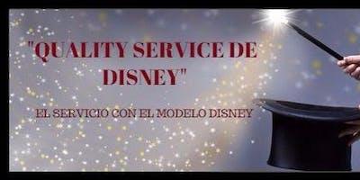 """""""QUALITY SERVICE """" ¿Cómo Lo Hace Disney?"""