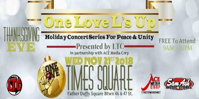 One Love L's Up Holiday Concert Series For Peace & Unity