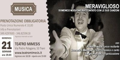 """""""Meraviglioso"""" Domenico Modugno raccontato con le sue canzoni"""