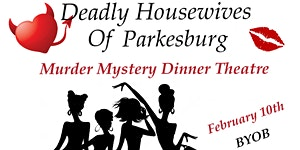 Deadly Housewives Dinner Theatre