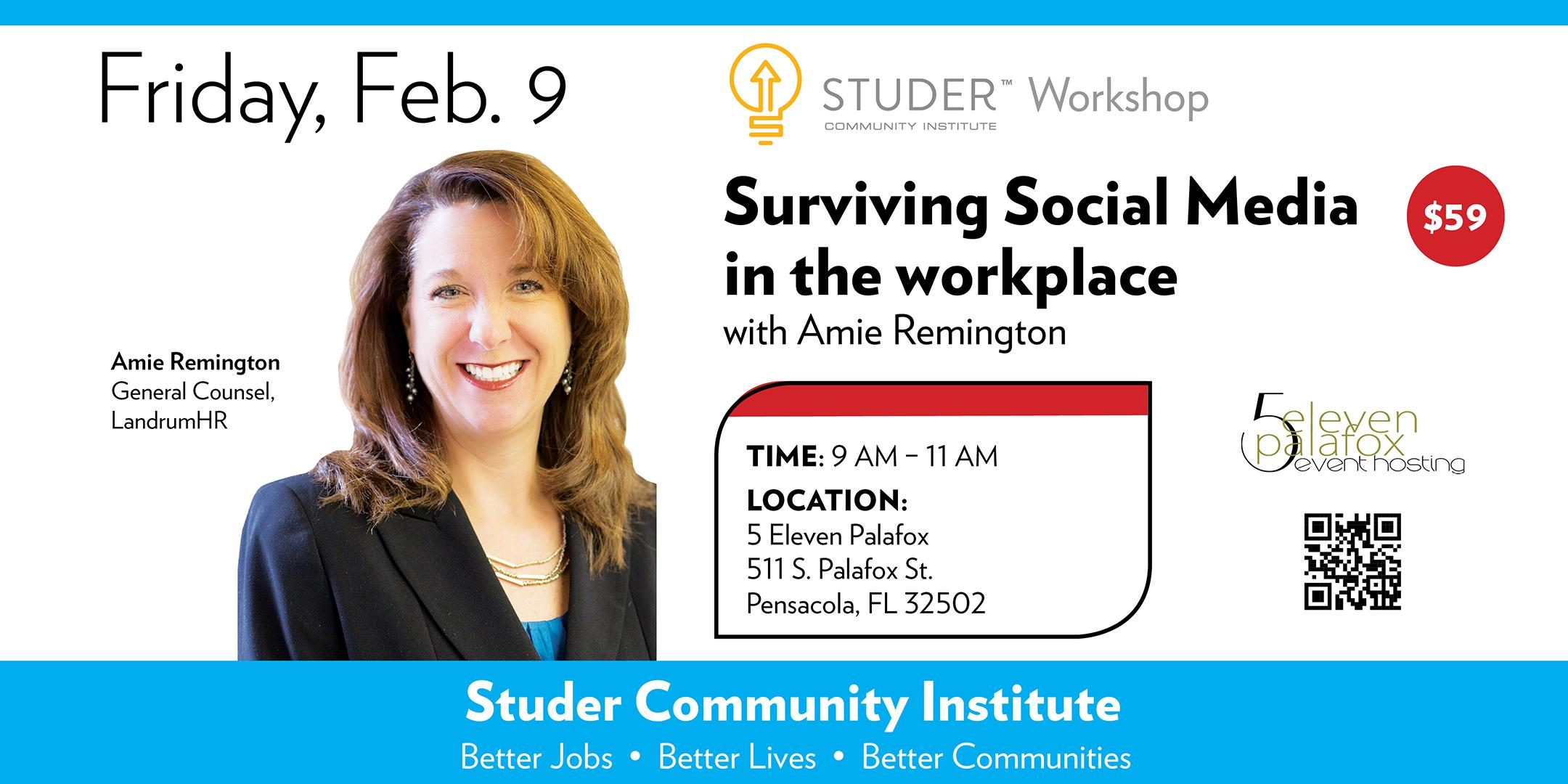Amie Remington - Surviving Social Media in the Workplace Event Flyer