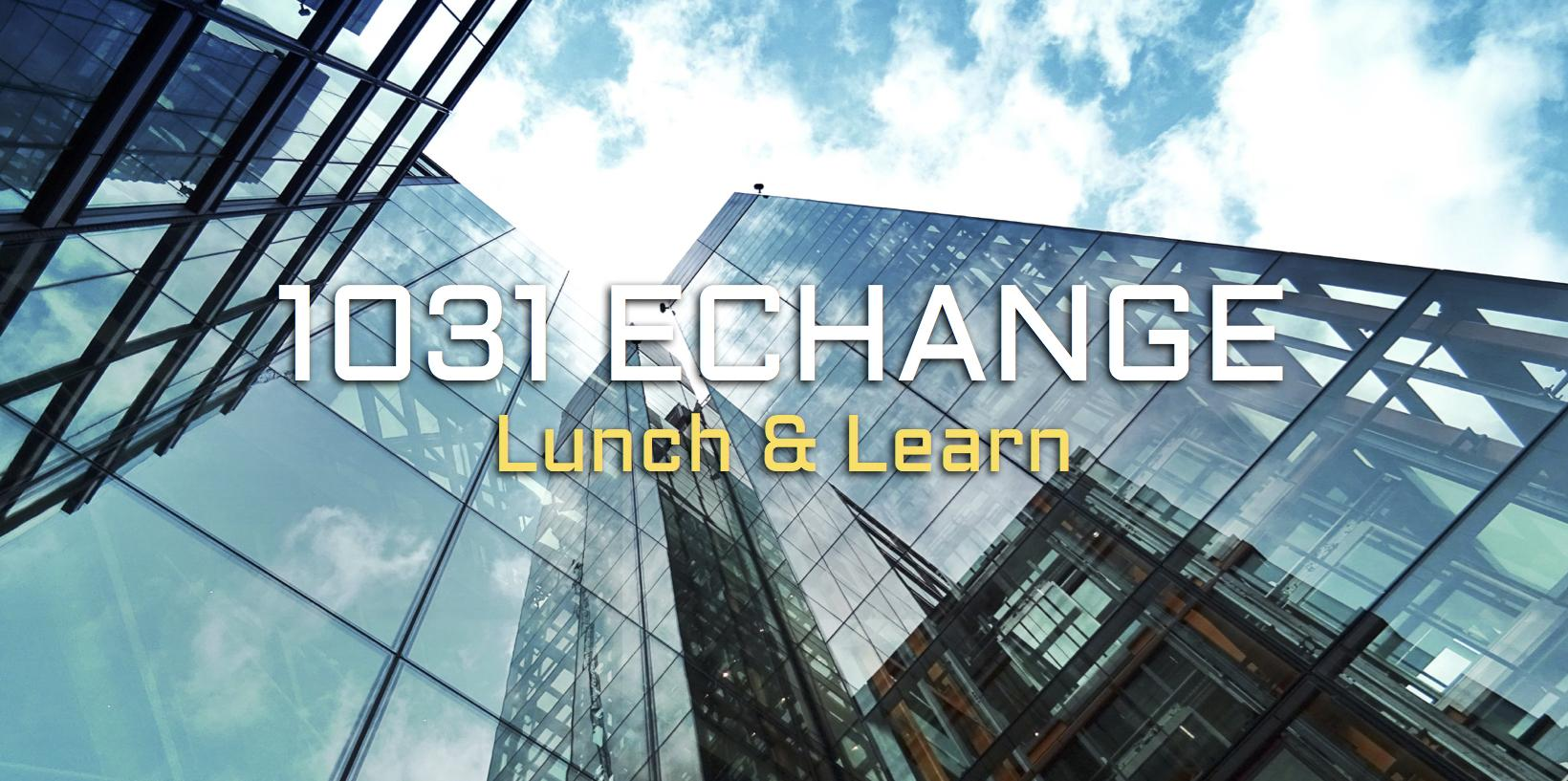 1031 Exchange Lunch & Learn (3 FREE Clock-Hou