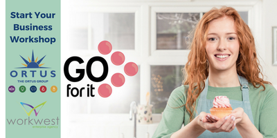 Go For It - Start Your Business Workshop
