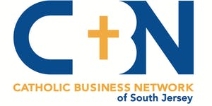 Catholic Business Network of South Jersey February Brea...