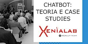 Chatbot: teoria e case study - workshop gratuito