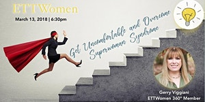 ETTWomen CJ: Get Uncomfortable and Overcome Superwoman...