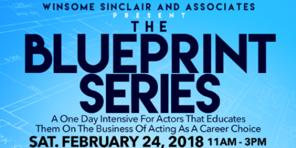 Winsome sinclair and associates present the blueprint series winsome sinclair and associates present the blueprint series tickets sat feb 24 2018 at 1100 am eventbrite malvernweather Images