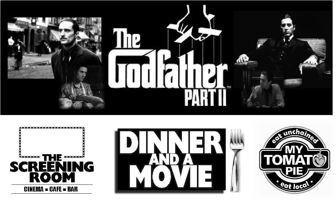 THE GODFATHER (PART 2) DINNER & MOVIE NIGHT (