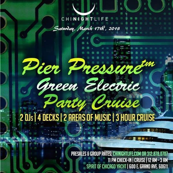 Pier Pressure Chicago St. Patrick's Day Green Electric Yacht Party