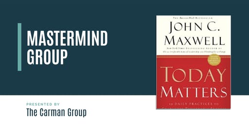 Mastermind Group - Today Matters