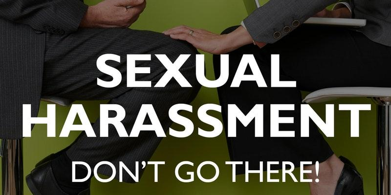 Register NOW:  Preventing Sexual Harassment f