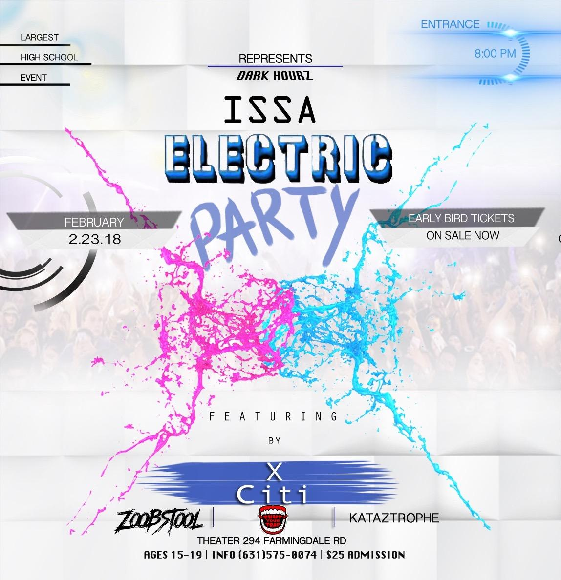 Issa Electric Party