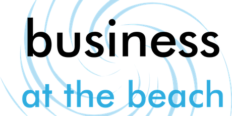 Business at the Beach Networking Meeting tickets