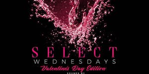Select Wednesdays Valentine's Day Edition