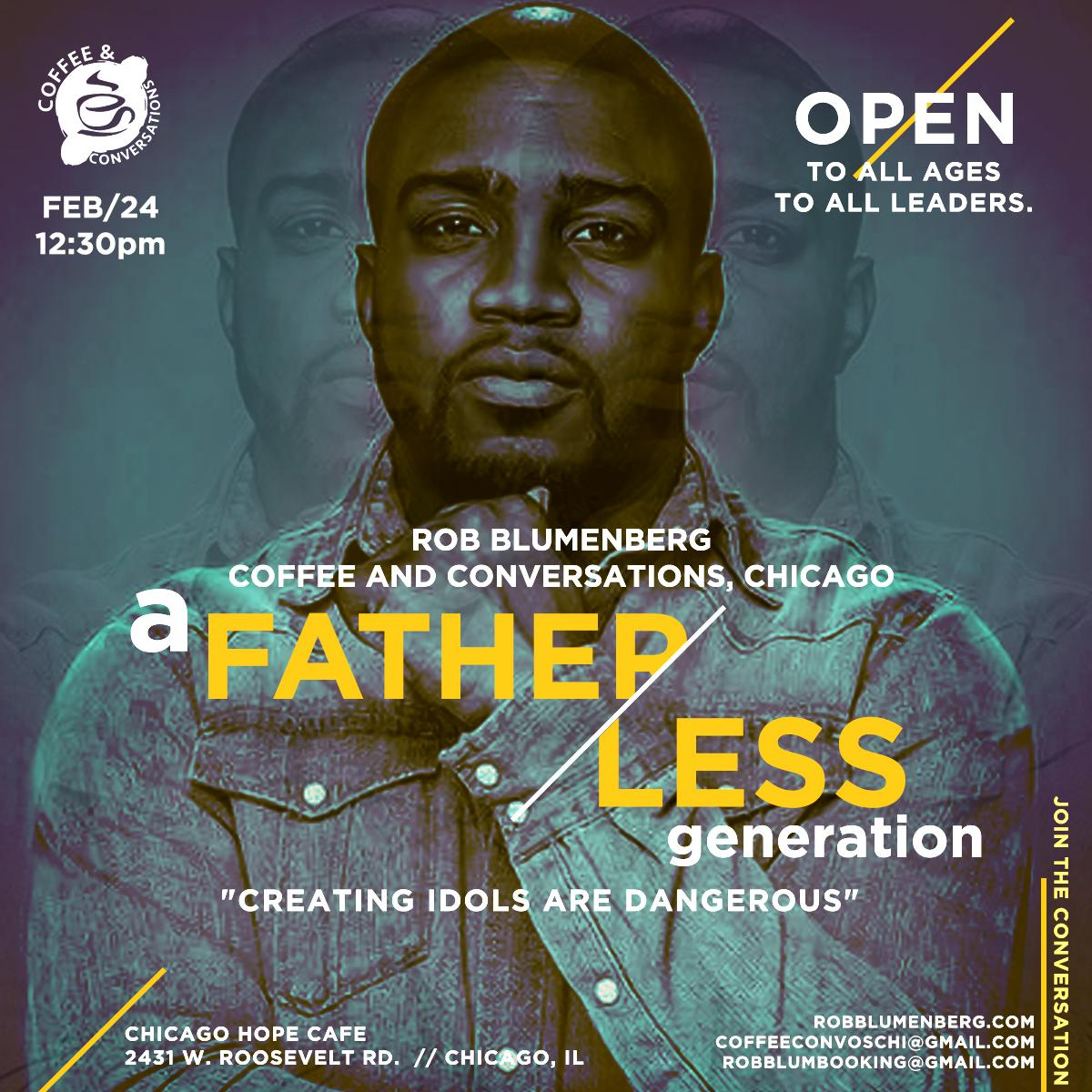 """Coffee & Conversations presents """"A Fatherless"""