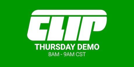 Thursday CLIP Demo — 8AM - 9AM CST tickets