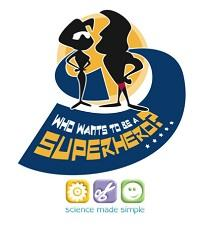 Engineers Week Show, Portlaoise, 'Who Wants to be a Superhero?'