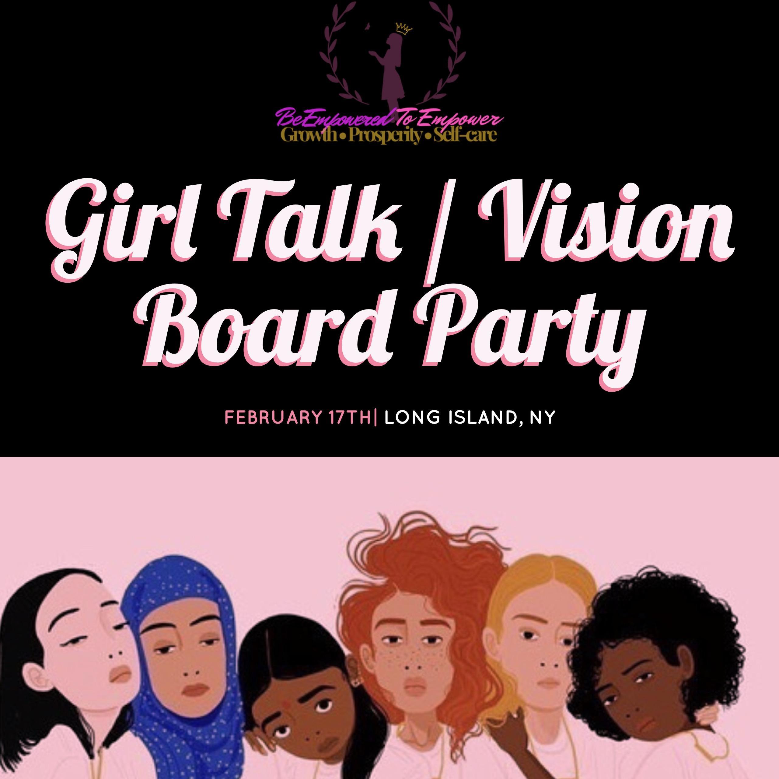 Girl Talk / Vision Board Party