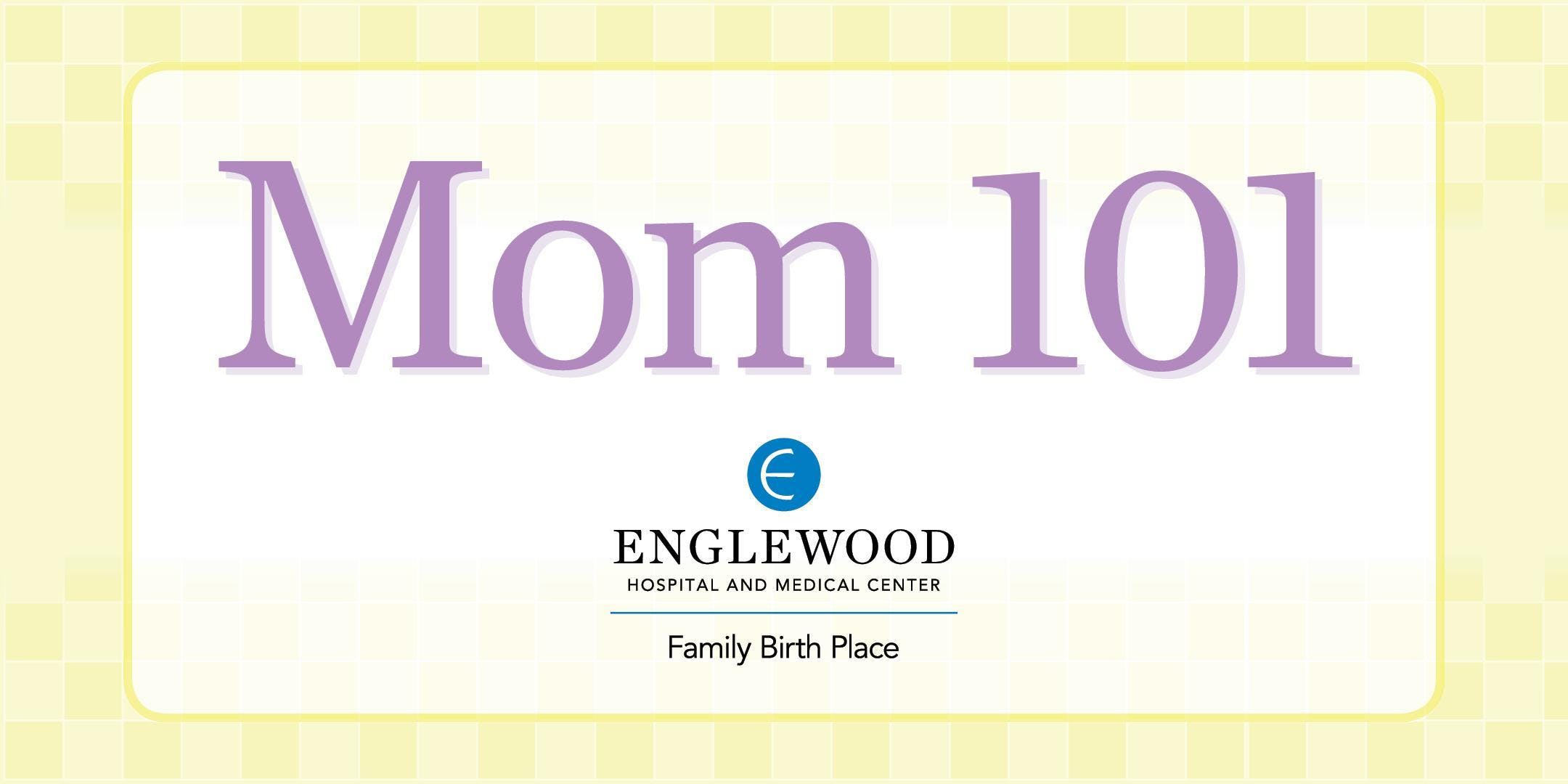 More info: MOM 101: Planning for Healthy Labor and Delivery Experience