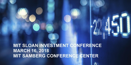 MIT Sloan Investment Conference 2018 tickets