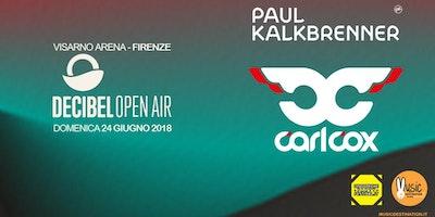 Decibel Open Air 2018 - Carl Cox Paul Kalkbrenner Firenze - Ticket Pacchetti Hotel