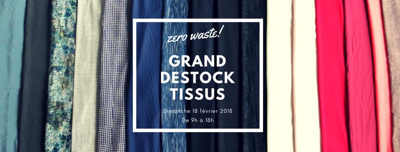 ZERO WASTE #5 GRAND DESTOCK TISSUS
