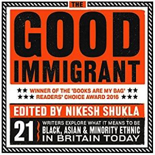 The Good Immigrant: Nikesh Shukla, Kieran Yat