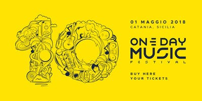 One Day Music 2018 || 10th Edition || Catania