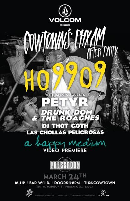 Cowtown PHXAM AfterParty w/ Ho99o9/Petyr Presented by Volcom